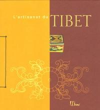 Elise Blanchard et Louis-Marie Blanchard - L'artisanat du Tibet.