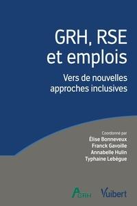 Elise Bonneveux et Franck Gavoille - GRH, RSE et emplois - Vers de nouvelles approches inclusives.