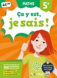 Elise Bourgeois et Lionel Weinsanto - Maths 5e Ca y est, je sais !.