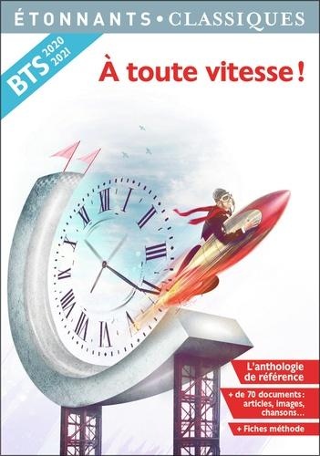 A toute vitesse !  Edition 2020-2021