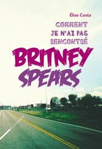 Rhonealpesinfo.fr Comment je n'ai pas rencontré Britney Spears Image