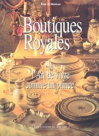 Ucareoutplacement.be Boutiques royales ou l'Art de vivre comme un prince Image