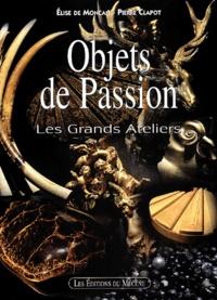 Elise de Moncan - Objets de Passion - Les Grands Ateliers.