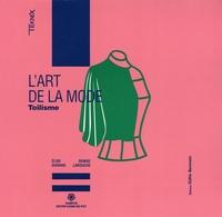 Elise Durand et Denise Larouche - L'art de la mode - Toilisme.