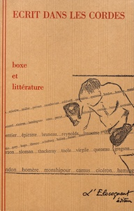 Elise Dürr - Ecrit dans les cordes - Boxe et littérature.