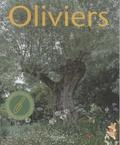 Elise Fontaine - Oliviers - L'histoire et la culture de ces arbres de légende.