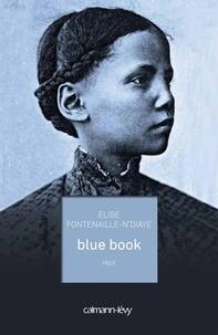 Elise Fontenaille - Blue book.