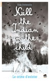 Elise Fontenaille - Kill the indian in the child.