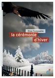 Elise Fontenaille - La cérémonie d'hiver.