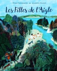 Elise Fontenaille et Quentin Duckit - Les Filles de l'Aigle.