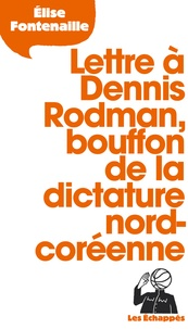 Histoiresdenlire.be Lettre à Dennis Rodman, bouffon de la dictature nord-coréenne Image
