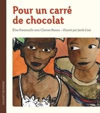 Elise Fontenaille - Pour un carré de chocolat.