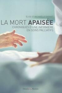 La Mort apaisée - Chroniques dune infirmière en soins palliatifs.pdf