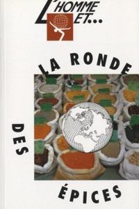Elise Gaspard-David - L'homme et la ronde des épices.
