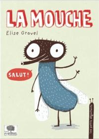 Elise Gravel - La mouche.