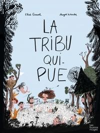 Elise Gravel - La tribu qui pue.