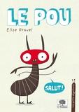 Elise Gravel - Le pou.