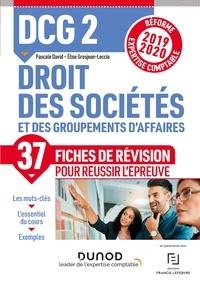 Elise Grosjean-Leccia et Pascale David - DCG 2 Droit des sociétés et des groupements d'affaires - Fiches de révision - Réforme Expertise comptable 2019-2020.
