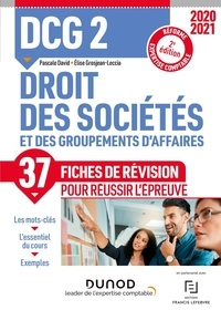 Elise Grosjean-Leccia et Pascale David - DCG 2 Droit des sociétés et des groupements d'affaires - Fiches de révision.