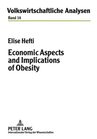 Elise Hefti - Economic Aspects and Implications of Obesity.