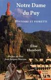 Elise Humbert - Notre Dame du Puy - Histoire et fioretti.