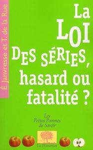 La loi des séries, hasard ou fatalité ?.pdf