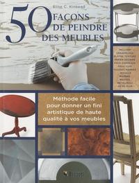 50 façons de peindre des meubles - Méthode facile pour donner un fini artistique de haute qualité à vos meubles.pdf