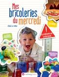 Elise La Viola - Mes bricoleries du mercredi - Expériences créatives.