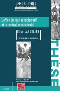 Loffice du juge administratif et le contrat administratif - Thèse pour le doctorat en droit public.pdf
