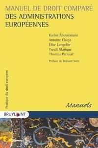 Elise Langelier et Karine Abderemane - Manuel de droit comparé des administrations europénnes.