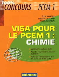 Elise Marche et Séverine Bagard - Chimie, visa pour le PCEM1.