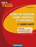 Elise Marche - Fiches de révision en chimie générale et organique 1re année santé.