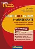 Elise Marche et Frédéric Ravomanana - Toute l'UE1 en QCM 1re année santé - Atomes, biomolécules, génome, bioénergétique, métabolisme.