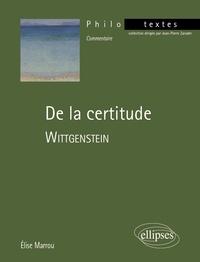 Elise Marrou - De la certitude - Wittgenstein.