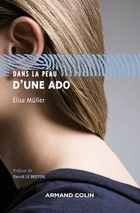Elise Müller - Dans la peau d'une ado.