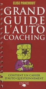 Elise Panchout - Le Grand Guide de l'Autocoaching - Votre vérité d'aujourd'hui sera-t-elle.