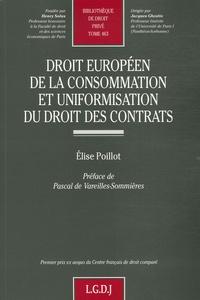Elise Poillot - Droit européen de la consommation et uniformisation du droit des contrats.
