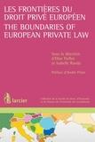 Elise Poillot et Isabelle Rueda - Les frontières du droit privé européen / The Boundaries of European Private Law.