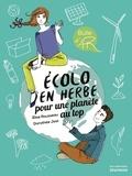 Elise Rousseau et Dorothée Jost - Ecolo en herbe pour une planète au top.
