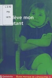 Elise Thiébaut - Guide pratique de l'apocalypse (11) : J'élève mon mutant.