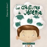 Elise Trinh - Les créatures de Jérémie.