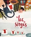Elise Turcotte et Marianne Ferrer - Le lac de singes.