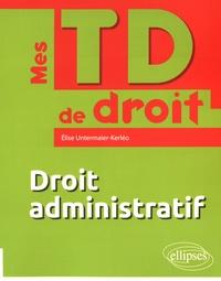 Elise Untermaier-Kerléo - Droit administratif.