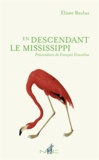 Elisée Reclus - En descendant le Mississippi.