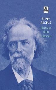Elisée Reclus - Histoire d'un ruisseau.