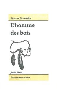 Lhomme des bois - Les populations indiennes dAmérique du Nord.pdf