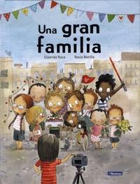 Elisenda Roca et Rocio Bonilla - Una gran familia.