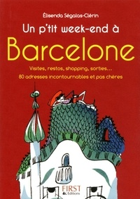 Elisenda Ségalas-Clérin - Un p'tit week-end à Barcelone.