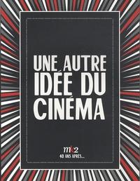Elisha Karmitz et Etienne Rouillon - Une autre idée du cinéma - MK2 40 ans après....