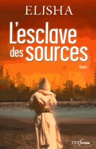 Elisha - L'esclave des sources.